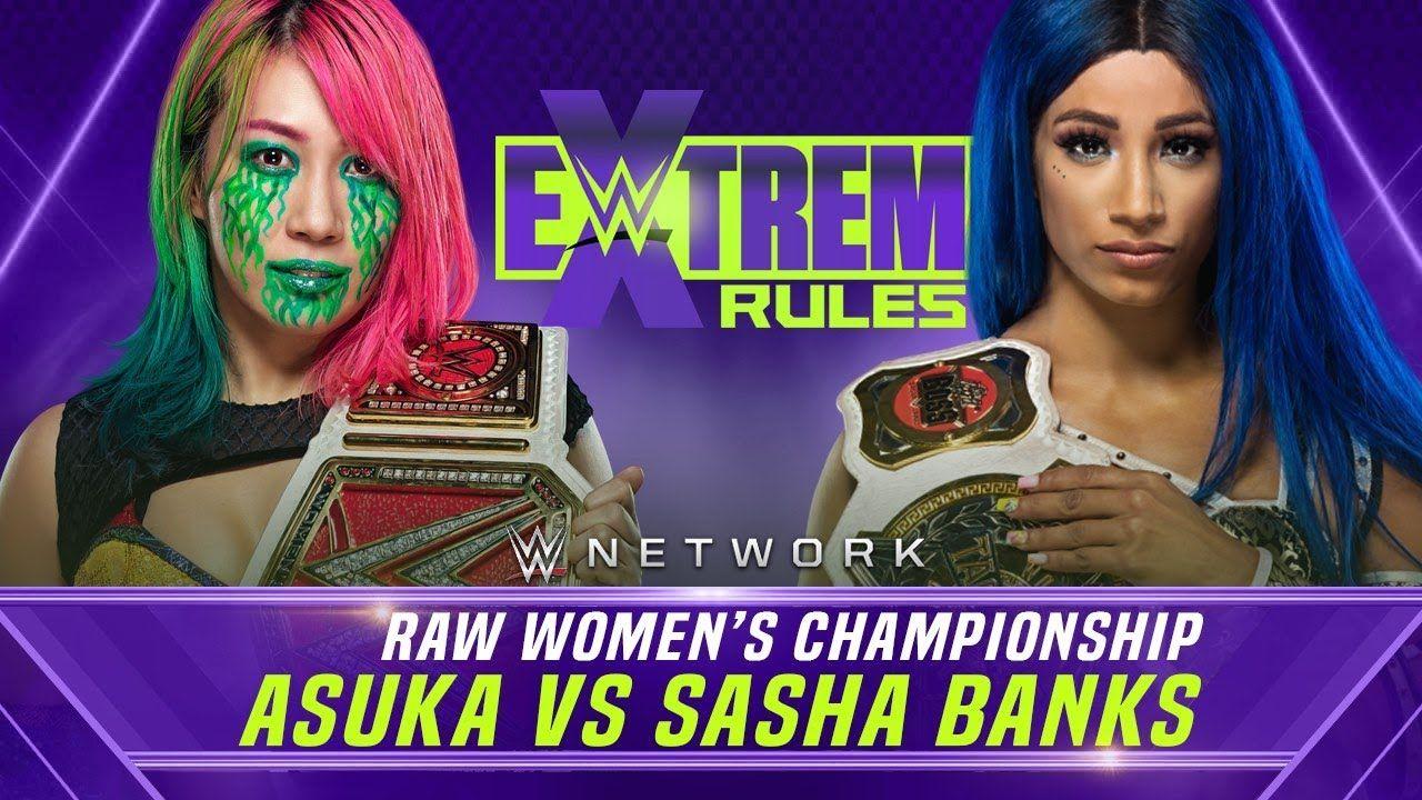 Asuka vs sasha banks wwe extreme rules 2020 in 2020 wwe