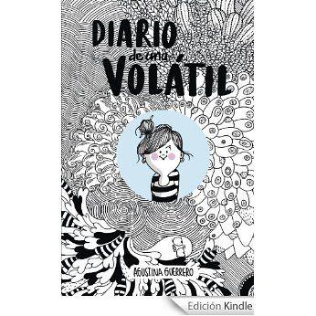 Diario de una volátil (KF8) eBook: Agustina Guerrero: Amazon.es: Libros