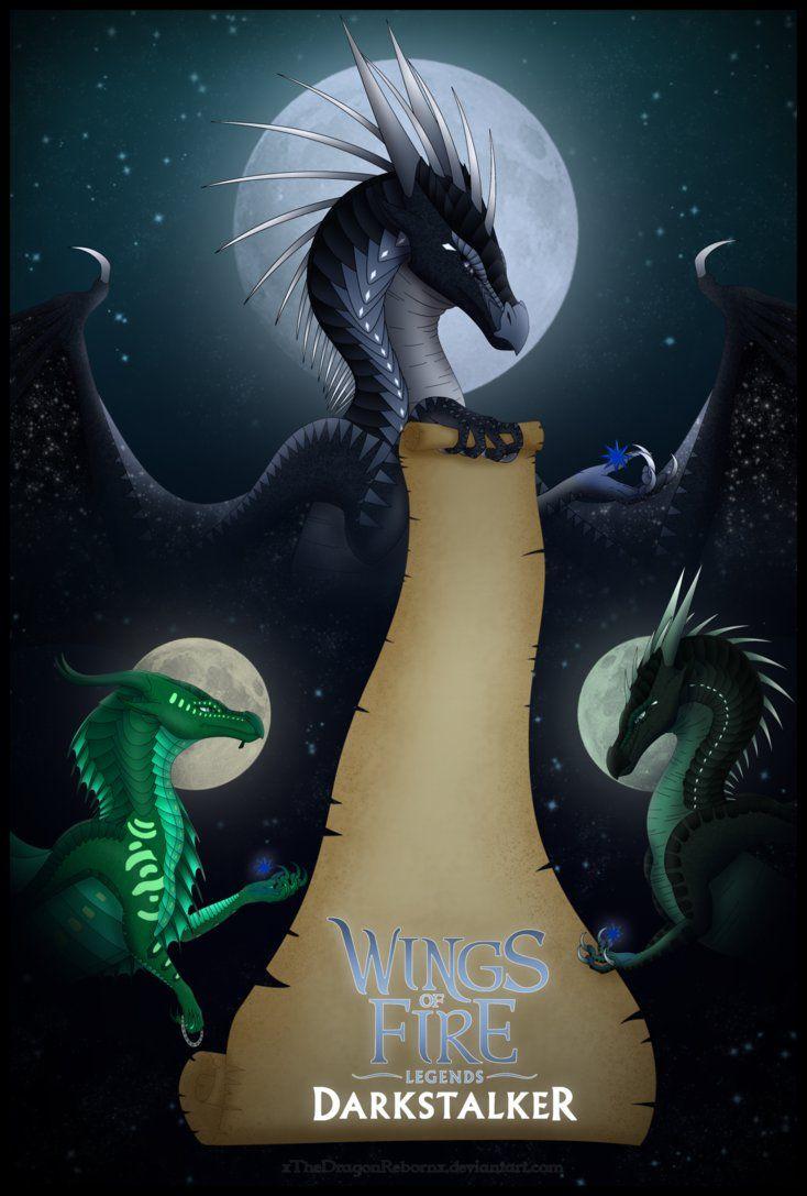 Darkstalker Legends Poster By Xthedragonrebornx Wings Of Fire Dragons Wings Of Fire Fire Art