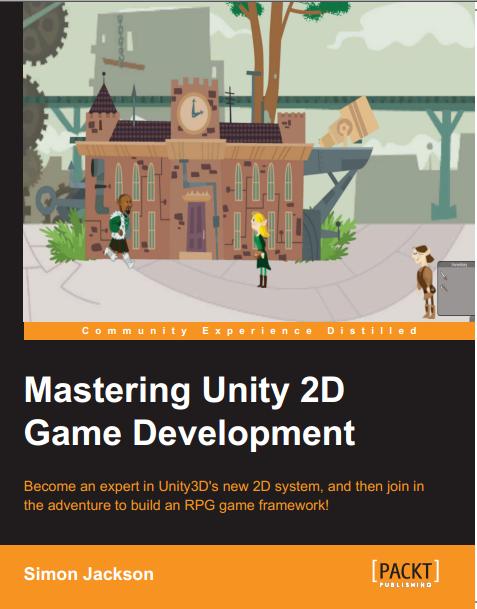 Gamasutra Mastering Unity 2D Game DevelopmentAnimation