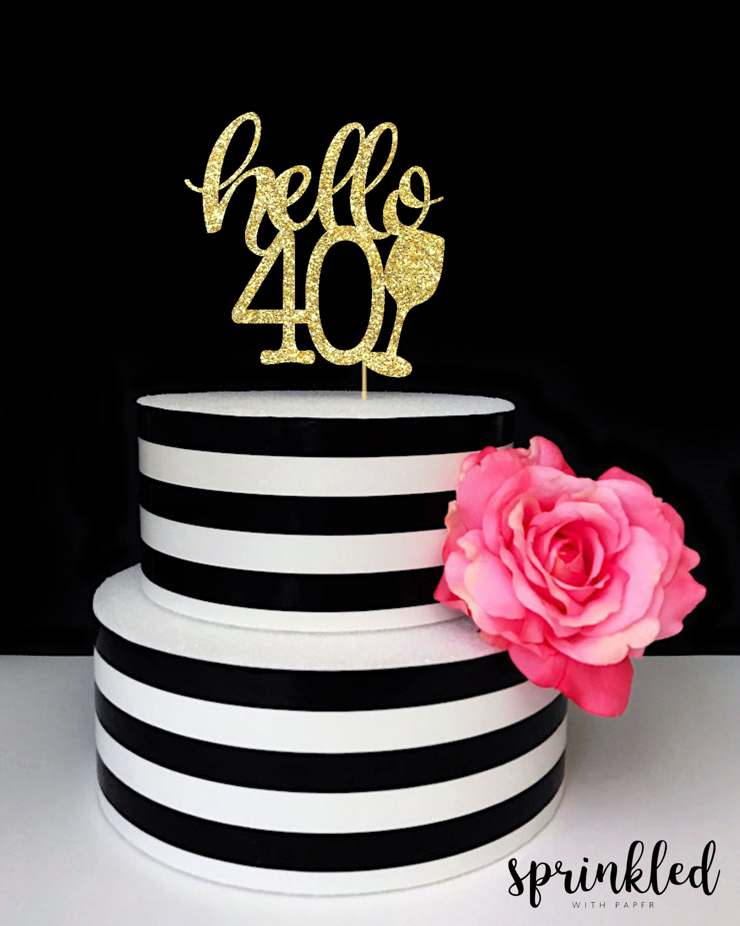 Fantastic Hello Forty Cake Topper 40Th Birthday Cakes Birthday Cake Funny Birthday Cards Online Alyptdamsfinfo