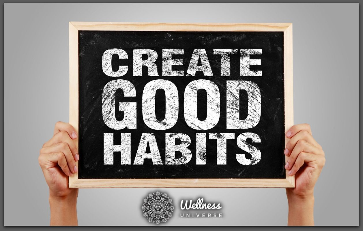 13 Tips For Creating And Sticking To A New Healthy Habit