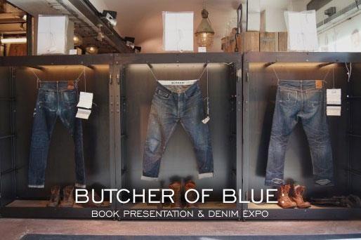 """Butcher of Blue: Book Presentation & Denim Expo""    http://www.denimfuture.com/read-journal/butcher-of-blue-book-presentation-and-denim-expo"