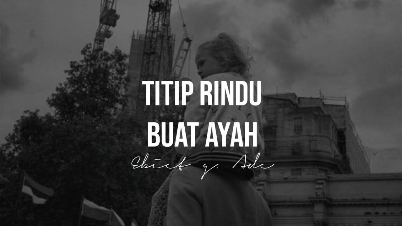 Titip Rindu Buat Ayah Ebiet G Ade Cover By Tami Aulia Lirik