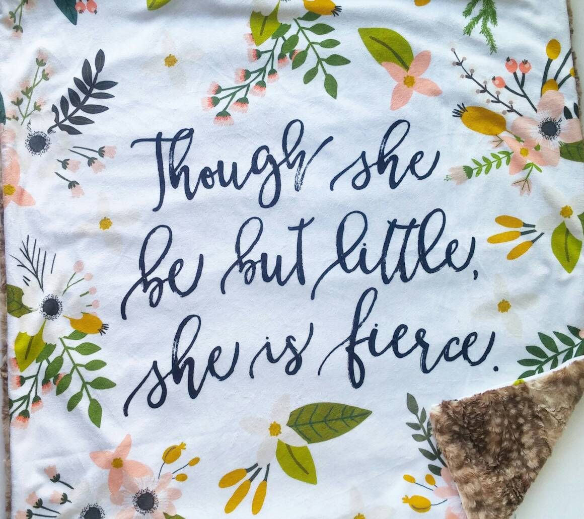 Blush Sprigs Quote Baby Blanket, Minky Baby Blanket, Faux Fur Baby Blanket, Floral Baby Blanket, Blush Sprigs and Blooms, She Be But Fierce