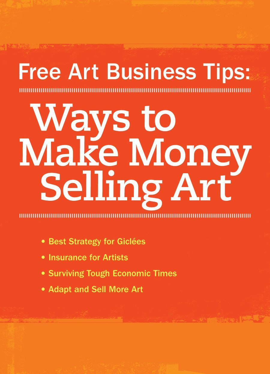 free download how to sell your art artistsnetwork com