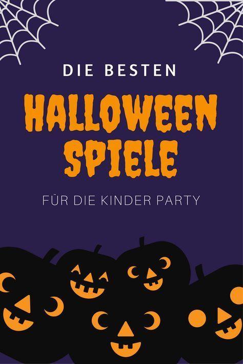 Kinder Halloween-Party | Spiele, Ideen, Anleitungen und Tipps #schoolparties