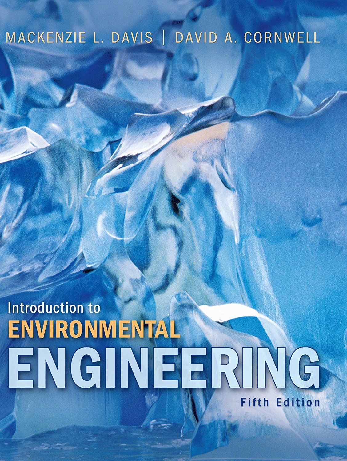 Introduction to Environmental Engineering, 5th edition (McGraw-Hill Series  in Civil and Environmental