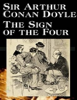 The Sign Of The Four Has A Complex Plot Involving Service In East