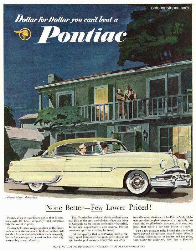 1953 Pontiac - None Better - Few Lower Priced - Original Ad ...
