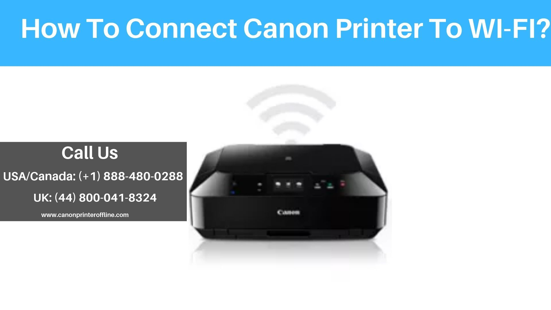 Are You Wanted To Know How To Connect Canon Printer To