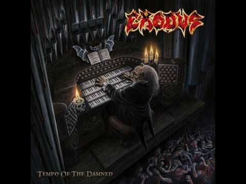 Exodus Blacklist Tempo Of The Damned With Images Heavy