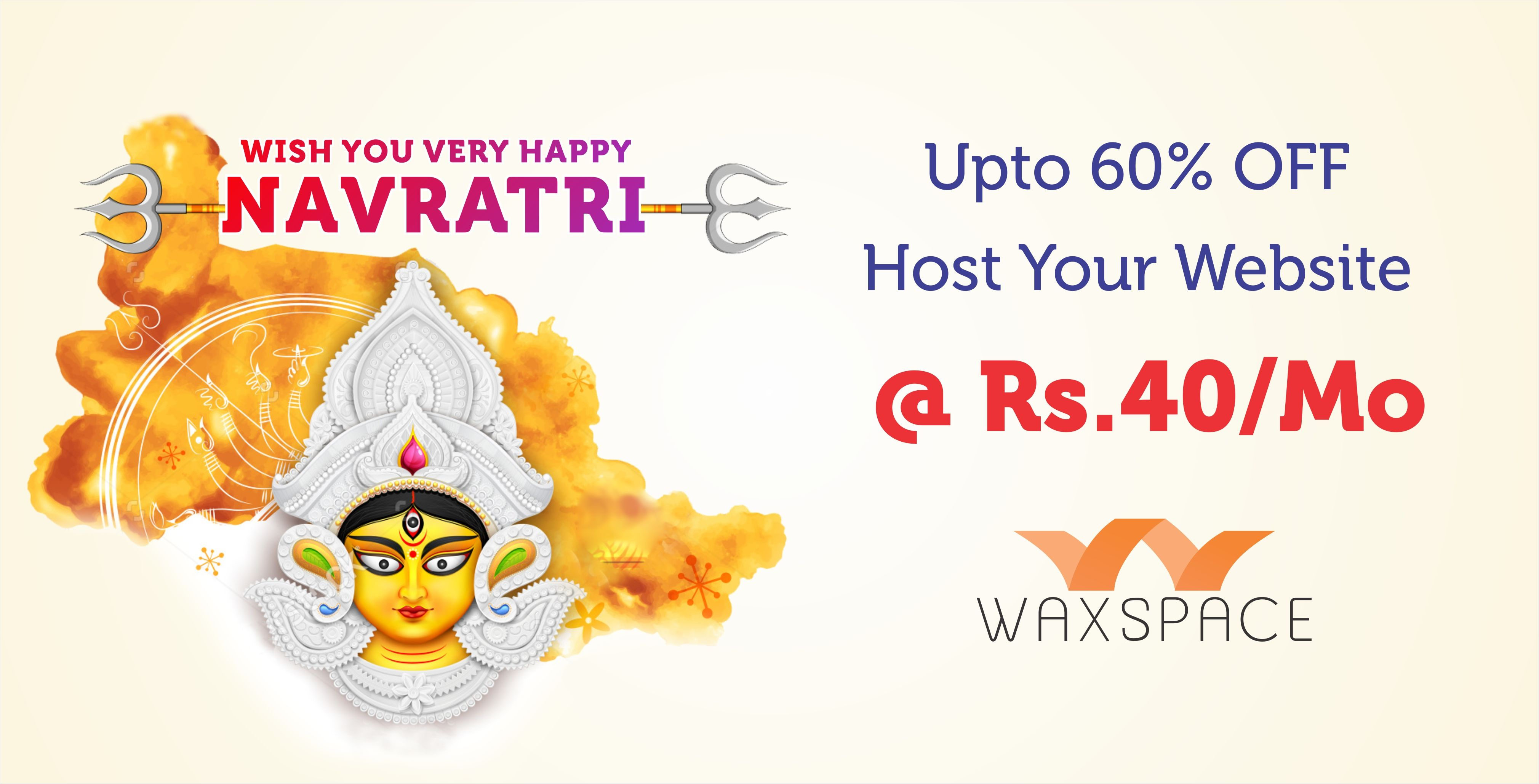 Wish You Happy Navratri from Waxspace. Get special 60