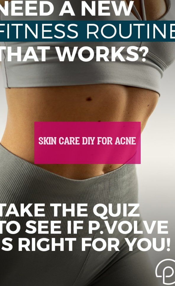 Skin Care Diy For Acne Hautpflege Diy Für Akne