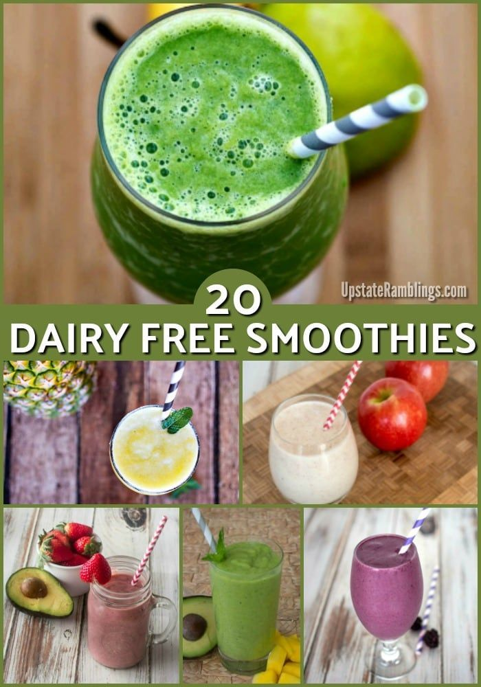 20 Healthy Smoothies that are Dairy Free - Upstate Ramblings