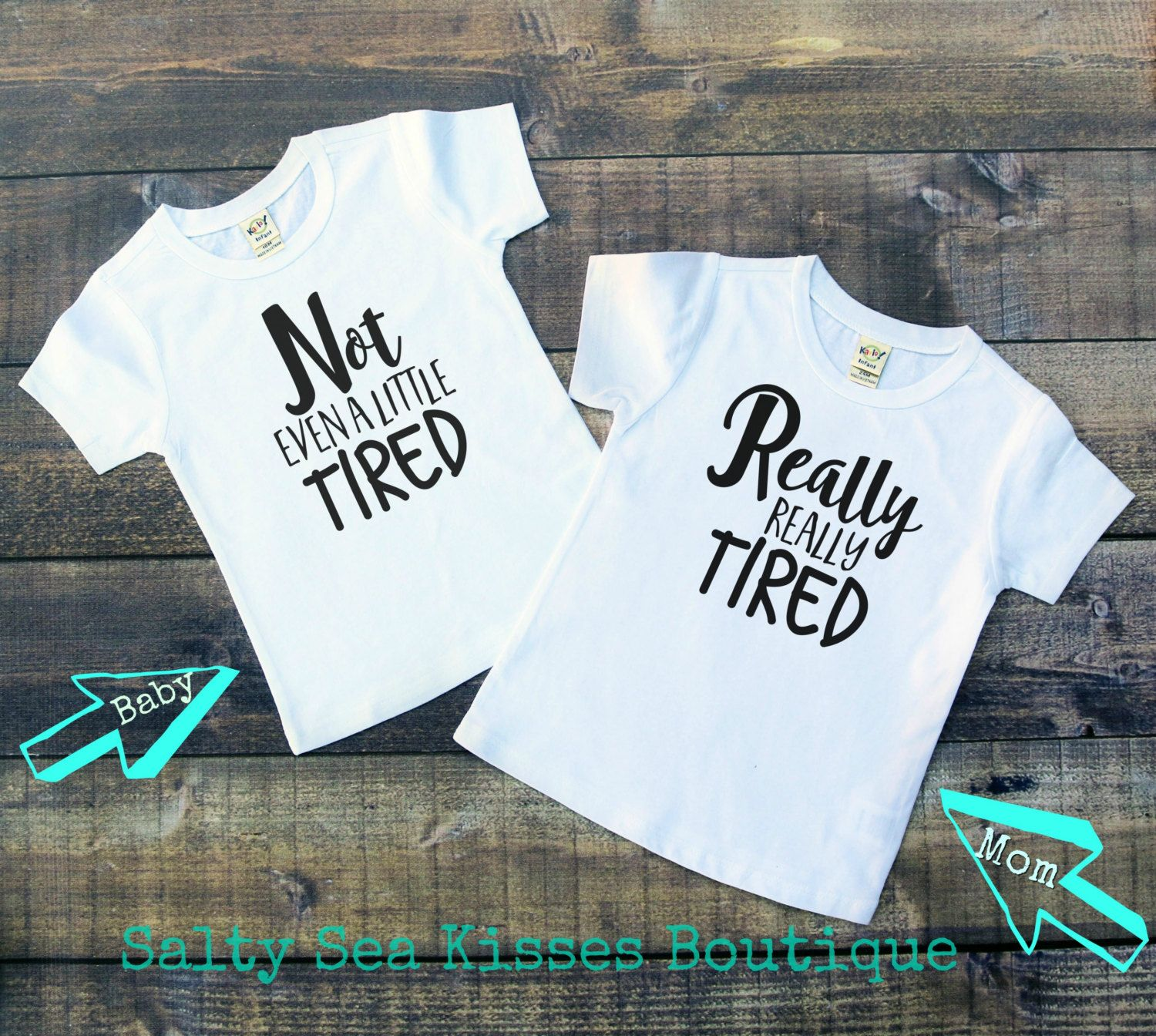 50b0d6c043db5 Really Really Tired- Not Even A Little Tired- Mommy and Me Shirt Set-  Women s Shirt- Kid Shirt- Baby Shirt- Toddler Shirt- Mom Shirt by  SaltySeaKisses on ...