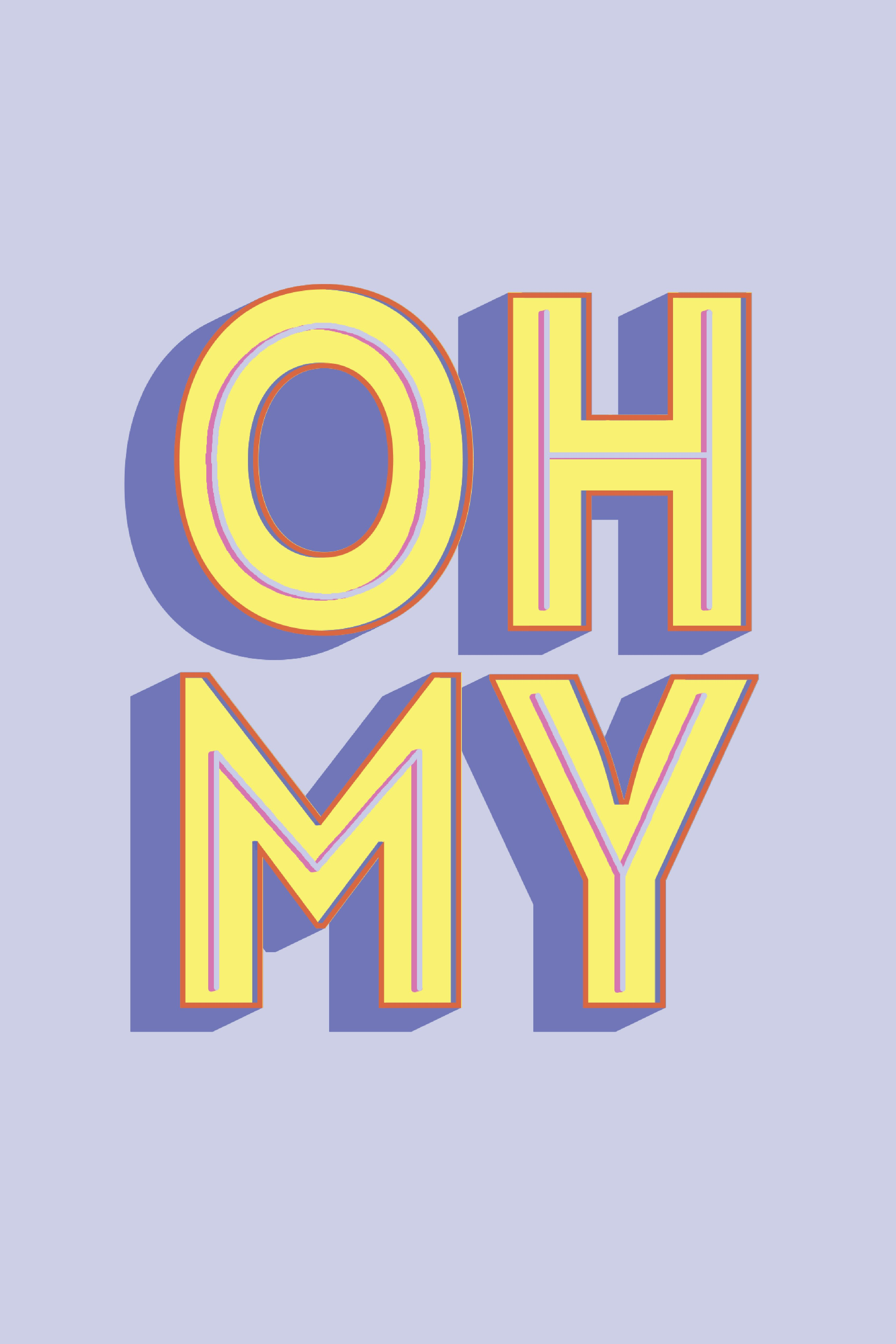 Oh My Lettering Poster Typography Graphic Design Typography Graphic Typography Poster Typography