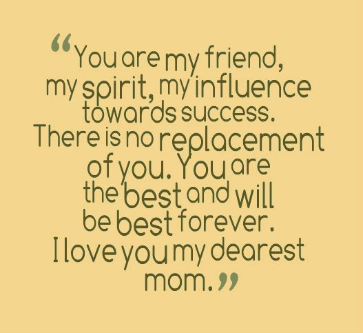 I Love You Mom Quotes My Mom Is A Spontaneous Song Of My Heart Of Happiness Comfort And