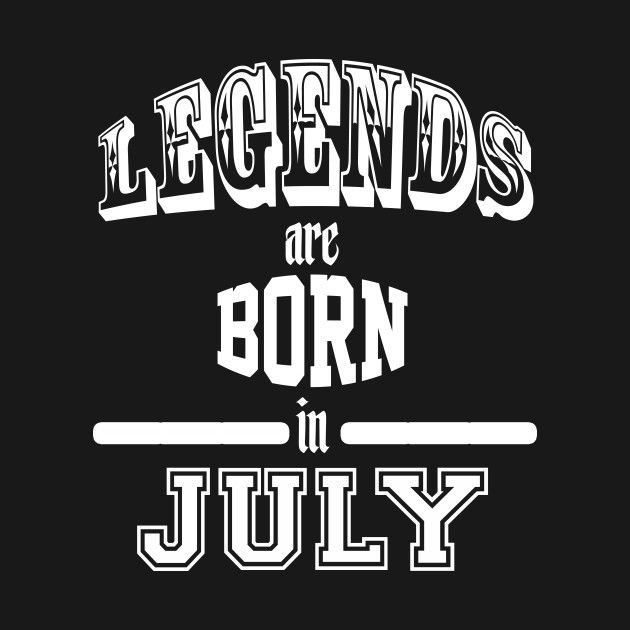 Check Out This Awesome Legendsareborninjuly Design On
