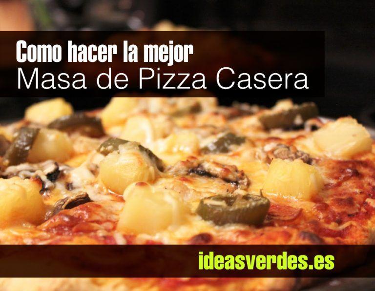 Pin En Como Hacer La Mejor Pizza Casera