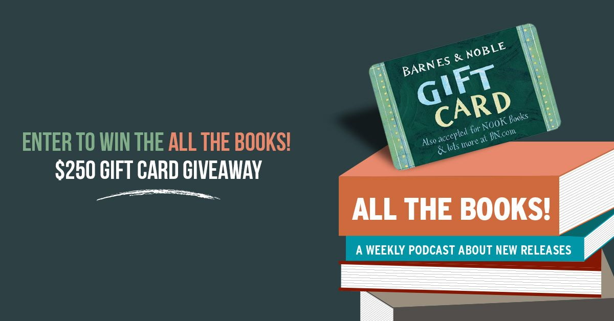 All the books 250 barnes and noble gift card giveaway