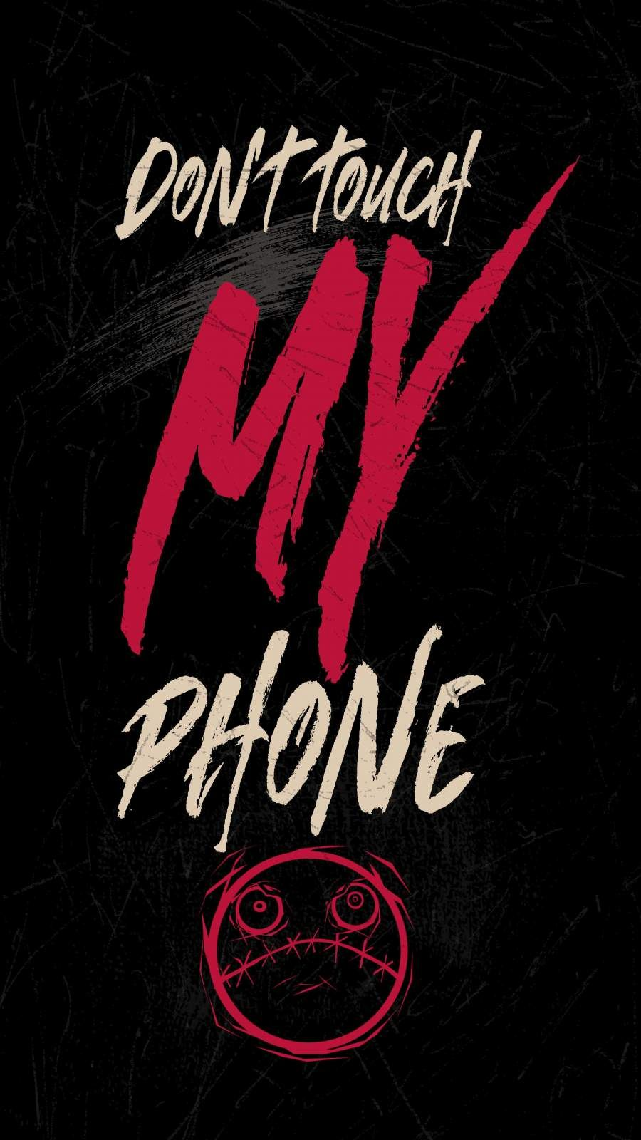 Dont Touch My Phone Iphone Wallpaper In 2020 Dont Touch My Phone Wallpapers Joker Iphone Wallpaper Black Phone Wallpaper