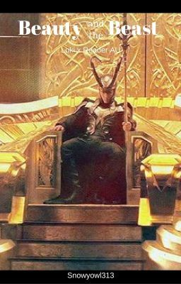 Beauty And The Beast Loki X Reader On Hold New Friends Alice