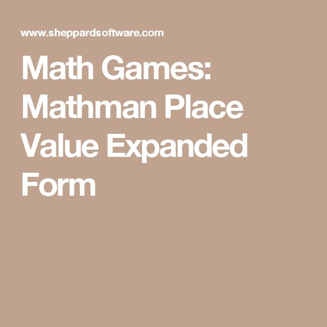 Math Games: Mathman Place Value Expanded Form | Place Value ...