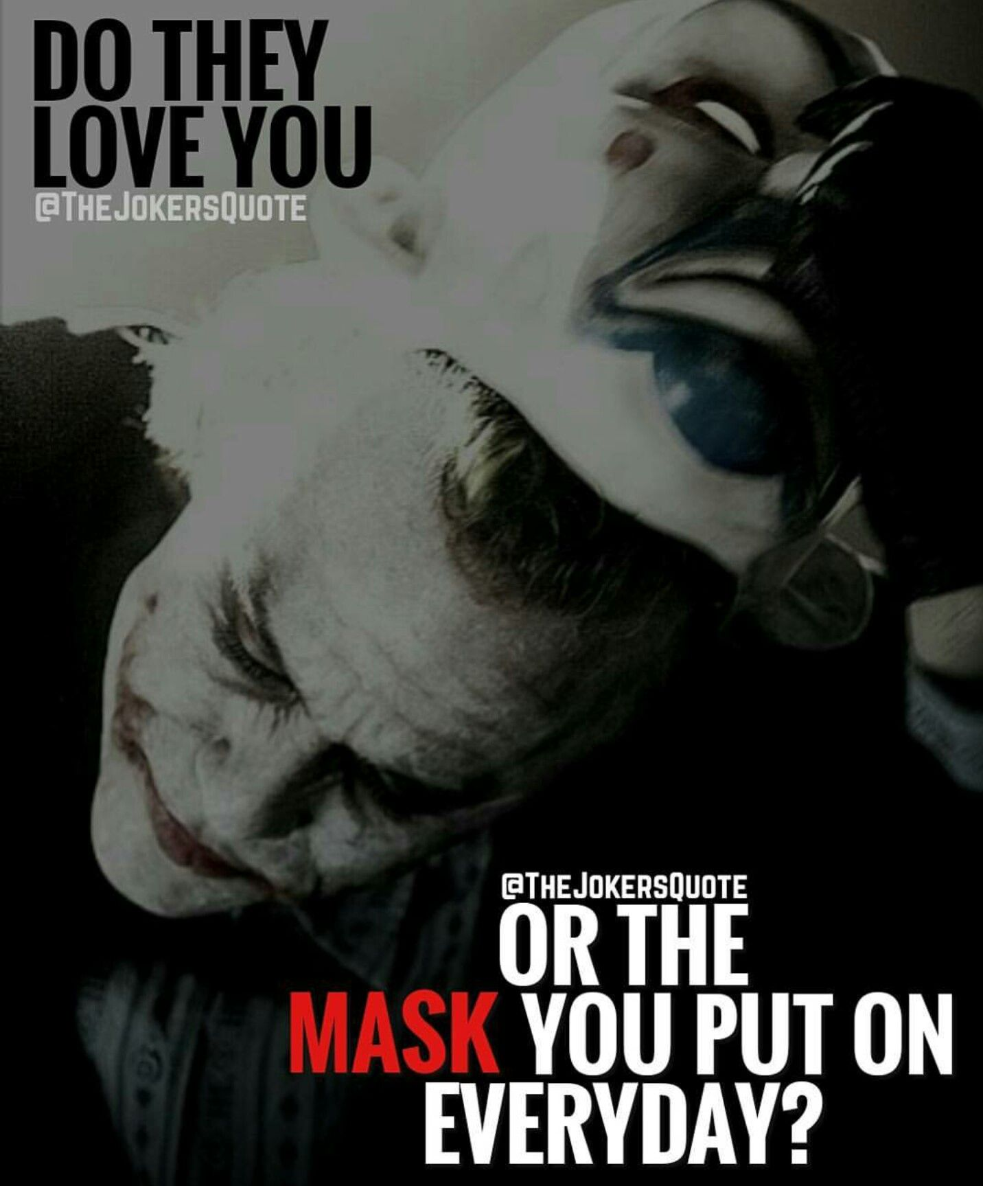 charming life pattern joker the dark knight quote do they love you