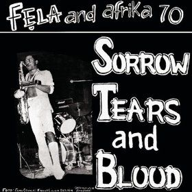 Sorrow Tears and Blood: Fela Kuti: MP3 Downloads | My Music