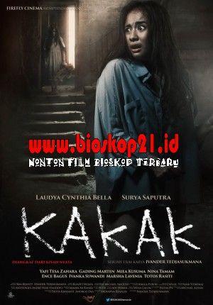Kakak 2015 Film Horor Film Poster Film