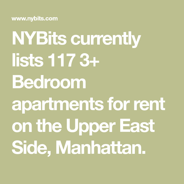 NYBits Currently Lists 117 3+ Bedroom Apartments For Rent