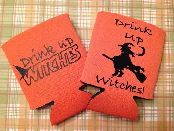 Drink Up Witches Halloween Koozie Halloween Party Favor Bachelorette Party Halloween Koozie Halloween Party Favors Halloween Drinks