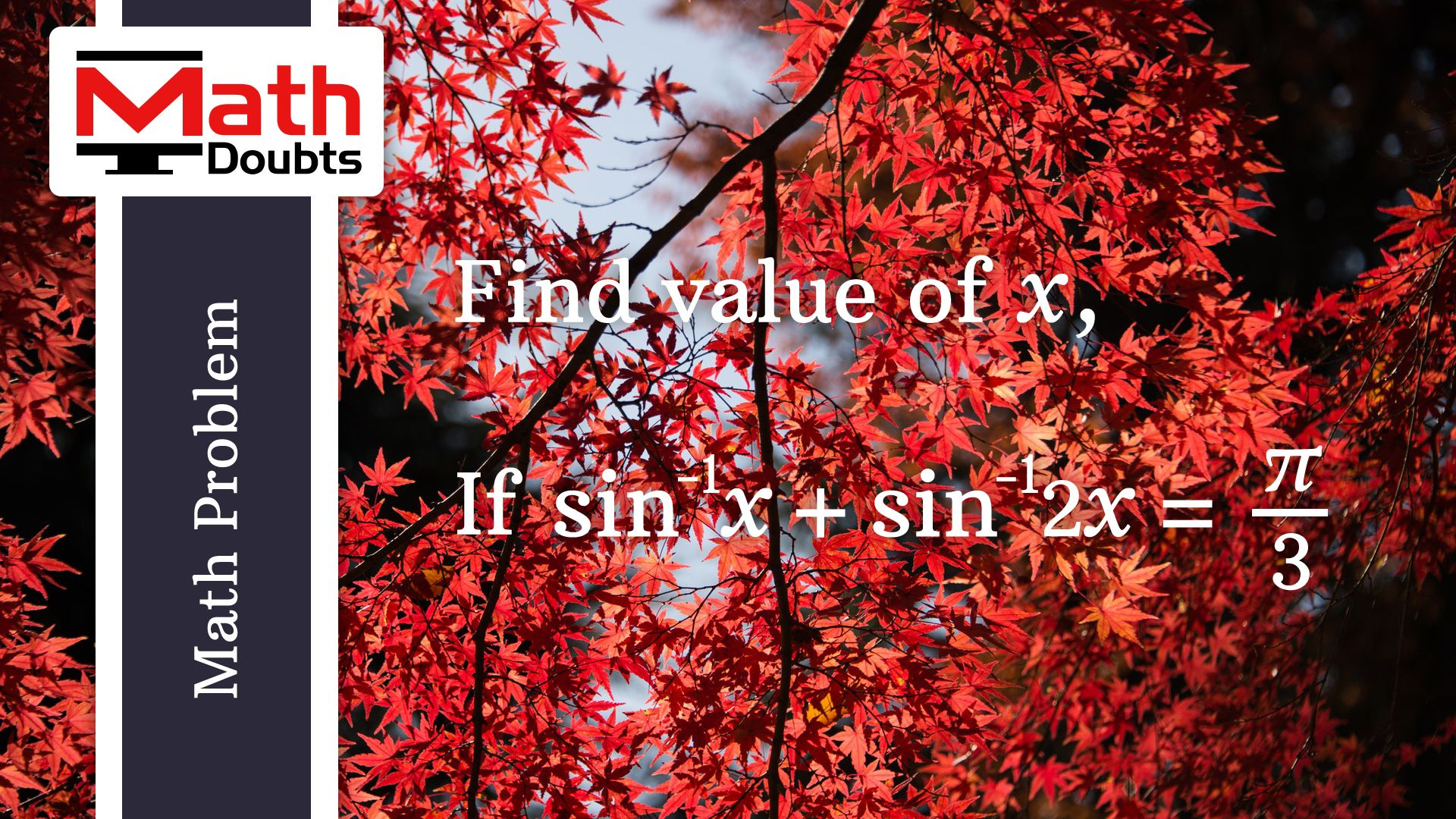 Inverse Trigonometry Math Problem To Find The Value Of X