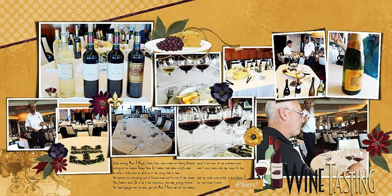 Wine Tasting > Digital Scrapbook Layout by Mo using Wined & Dined by Melidy Designs
