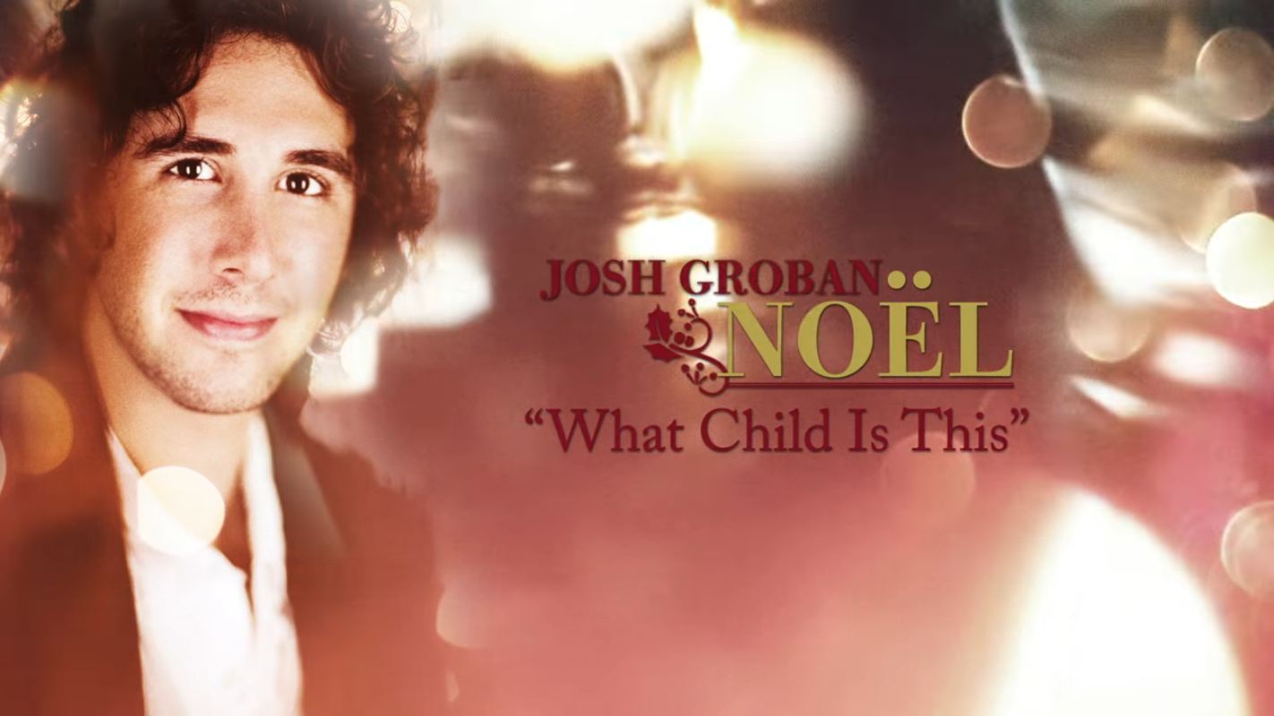 14) Josh Groban - What Child Is This? [Official HD Audio] - YouTube ...