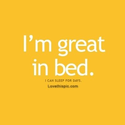 I M Great In Bed Funny Bed Yellow Funny Quote Funny Quotes Humor