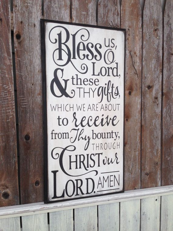 bless us o lord and these thy gifts dinner prayer christian quote
