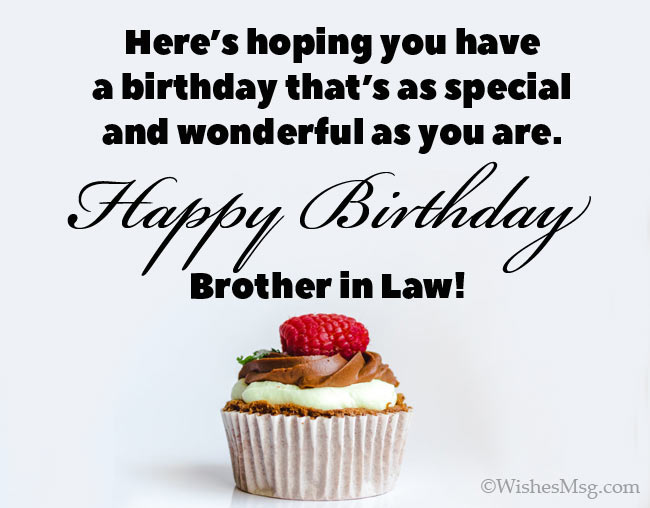 75 Perfect Birthday Wishes For Brother In Law Wishesmsg Birthday Wishes For Brother Wishes For Brother Birthday Brother In Law