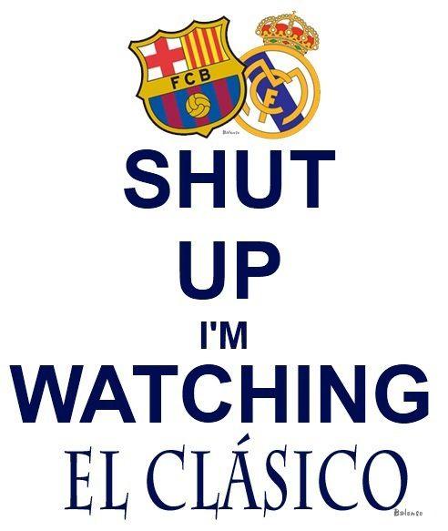 EL CLÁSICO TONIGHT!!! I just can't help getting the goosebumps!
