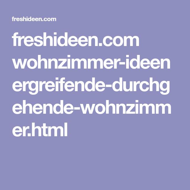 freshideen com wohnzimmer ideen ergreifende durchgehende wohnzimmer html