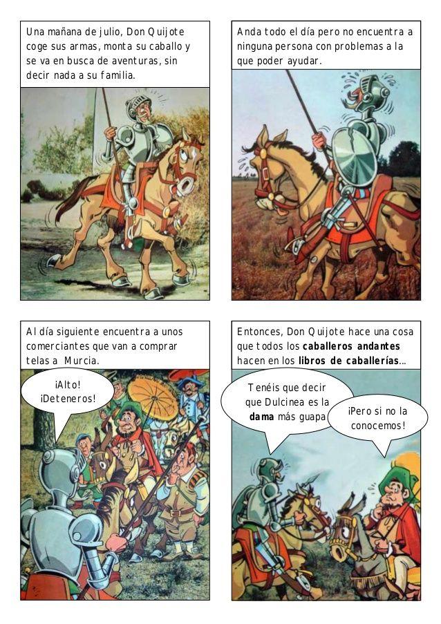 Una mañana de julio, Don Quijote     Anda todo el día pero no encuentra acoge sus armas, monta su caballo y   ninguna pers...