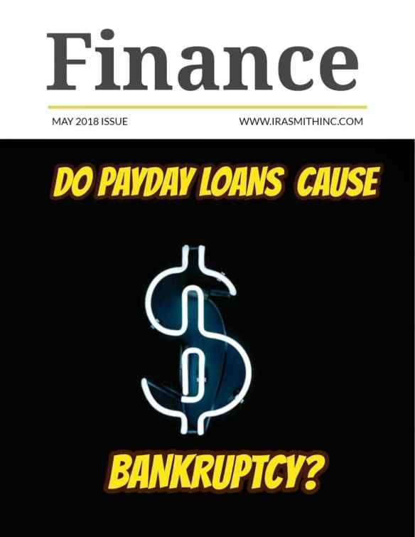 Payday Loans Around Me Do Payday Loans Cause Bankruptcy Payday