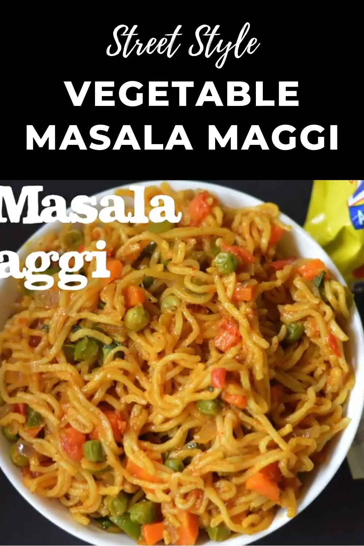 Vegetable Masala Maggi (Maggi Masala Noodles)