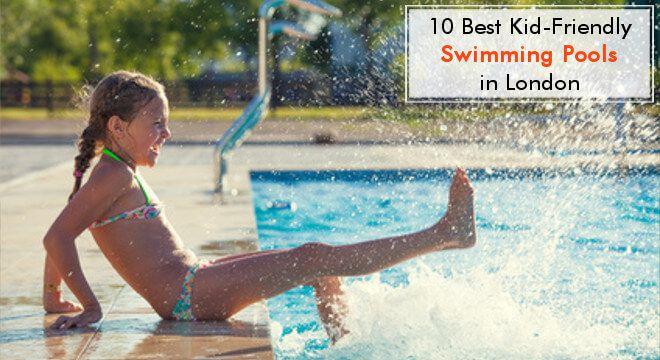 10 Best KidFriendly Swimming Pools in London Swimming
