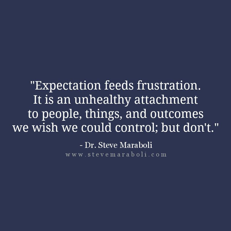 """Expectations In A Relationship Quotes: """"Expectation Feeds Frustration. It Is An Unhealthy"""