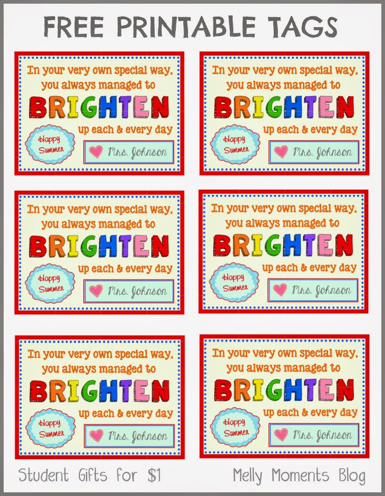 Free End Of Year T Tag Printables From Teacher To Student Download The Label As It Goes