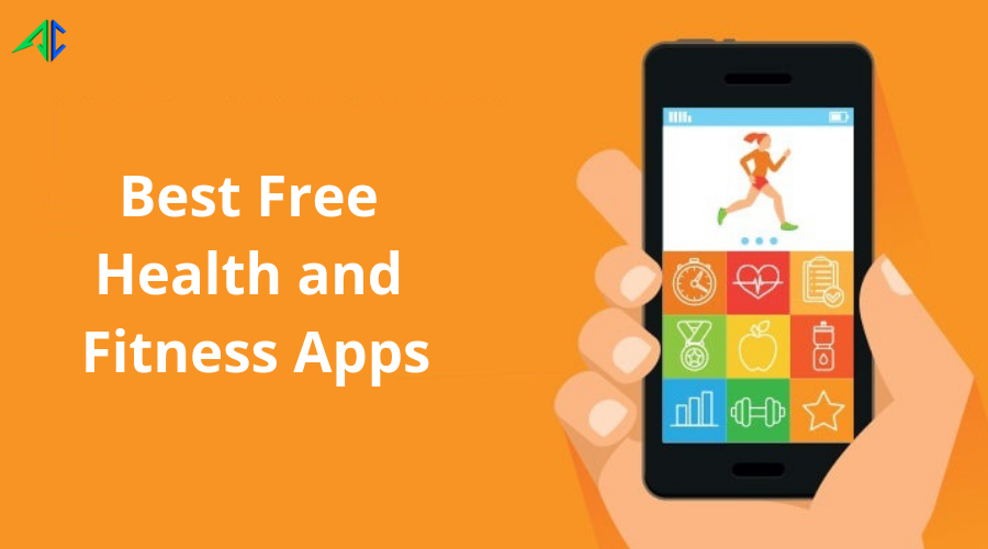 Top and Best Free Health and Fitness Apps to Stay Fit