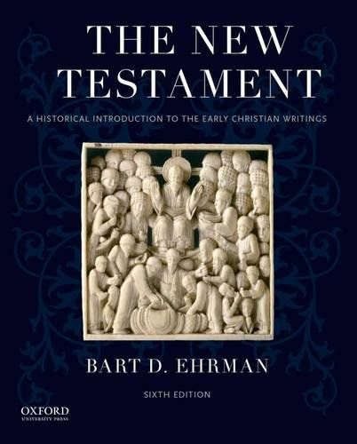 The New Testament A Historical Introduction To The Early Https Www Amazon Com Dp 019020382x Ref Cm Sw R Pi Dp Early Christian New Testament Bart D Ehrman