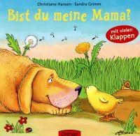 Kinderbuch Des Monats Mai Bist Du Meine Mama Terrorpuppi Kinderbucher Grimm Bilderbuch